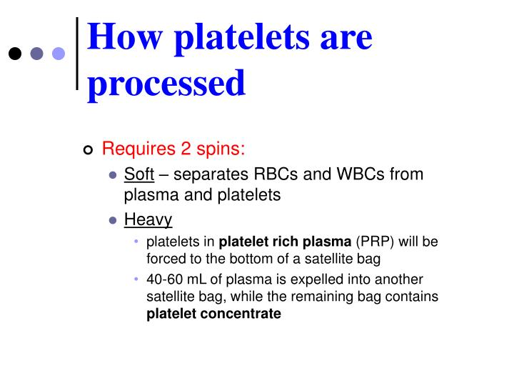 How platelets are processed