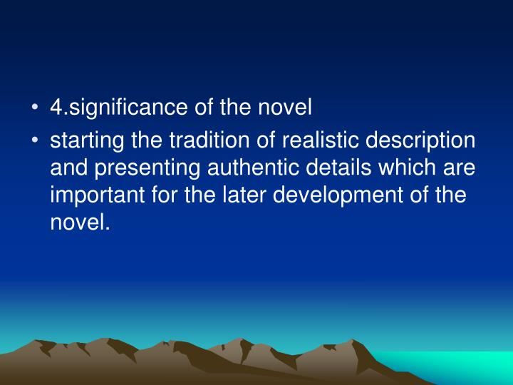 4.significance of the novel