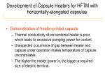 development of capsule heaters for hftm with horizontally elongated capsules