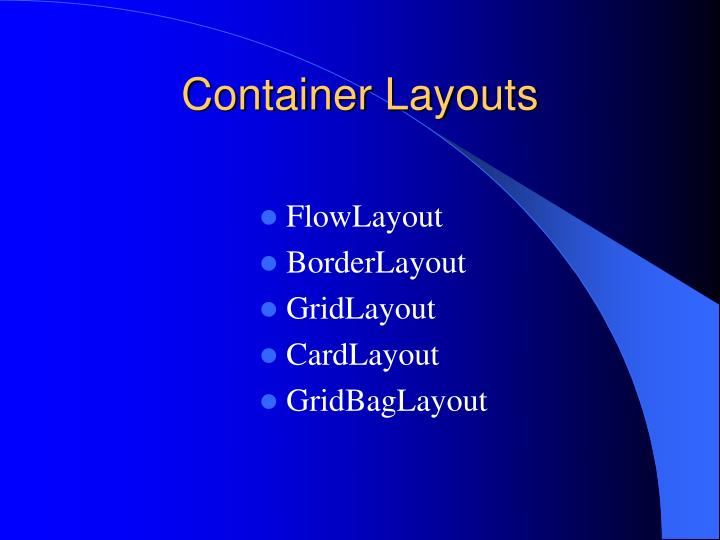 Container Layouts
