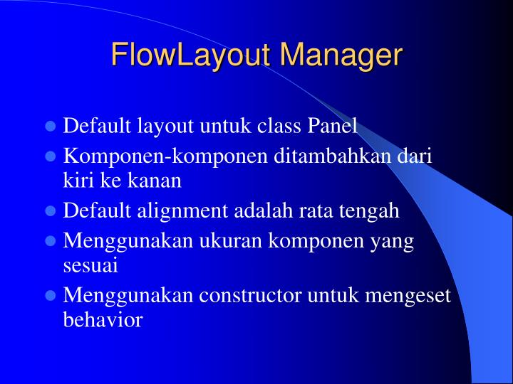 FlowLayout Manager