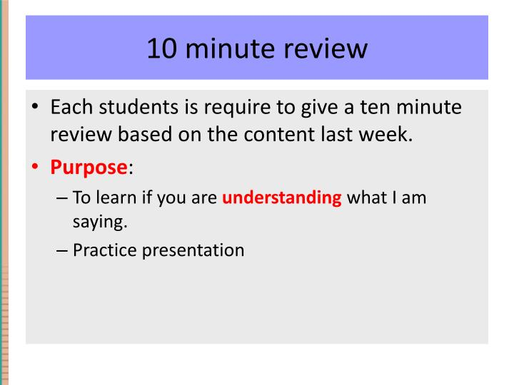 10 minute review