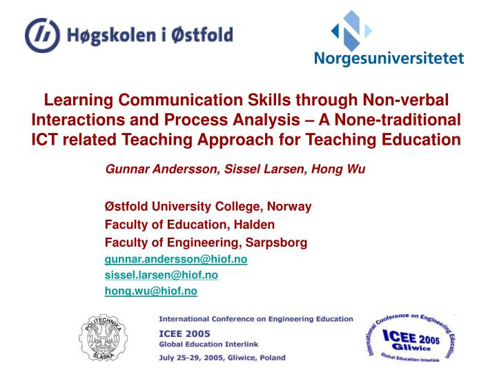 Learning Communication Skills through Non-verbal Interactions and Process Analysis – A None-tradit...