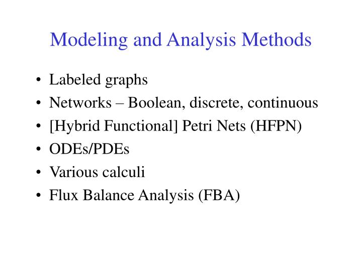 Modeling and Analysis Methods
