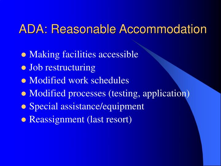 ADA: Reasonable Accommodation