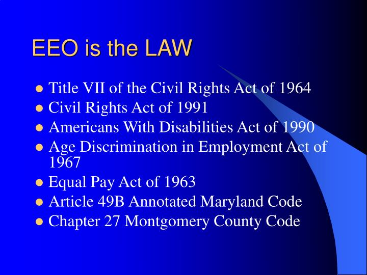 EEO is the LAW