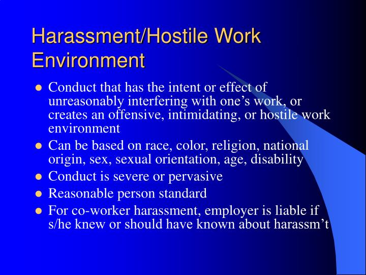 Harassment/Hostile Work Environment