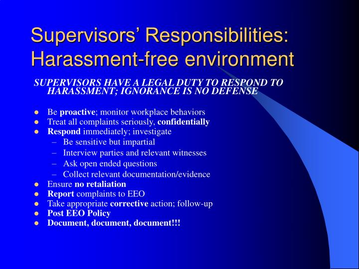 Supervisors' Responsibilities: Harassment-free environment