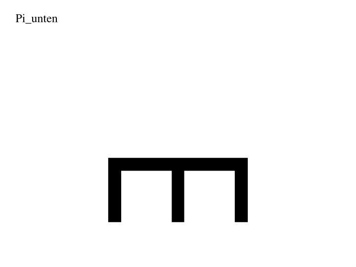 Pi_unten
