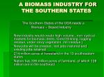 a biomass industry for the southern states