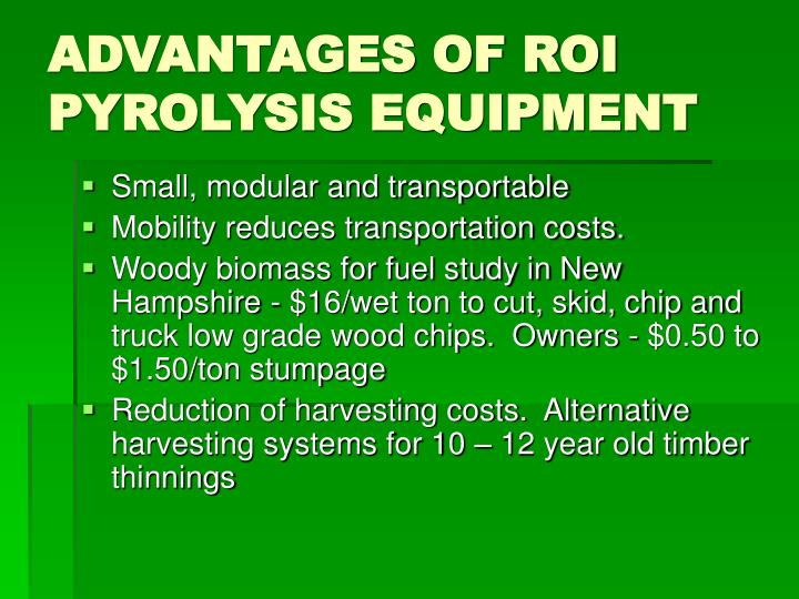 ADVANTAGES OF ROI PYROLYSIS EQUIPMENT
