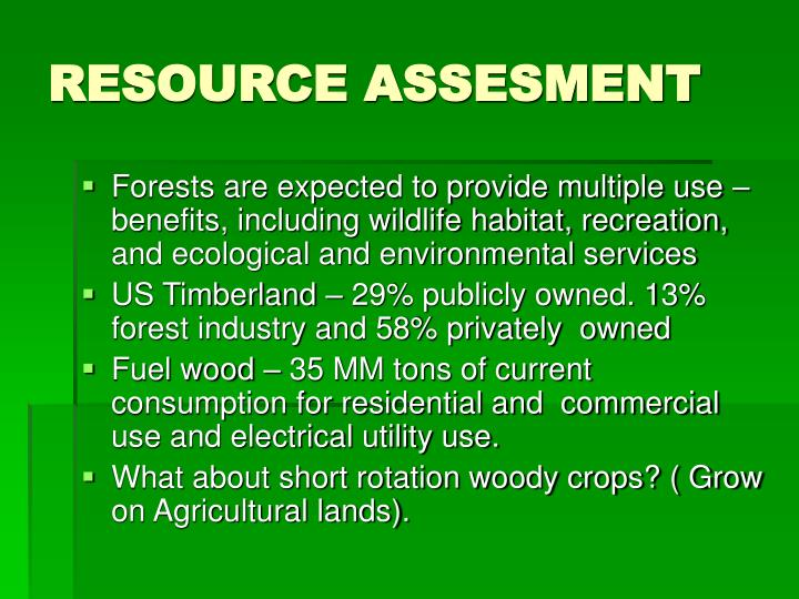 RESOURCE ASSESMENT