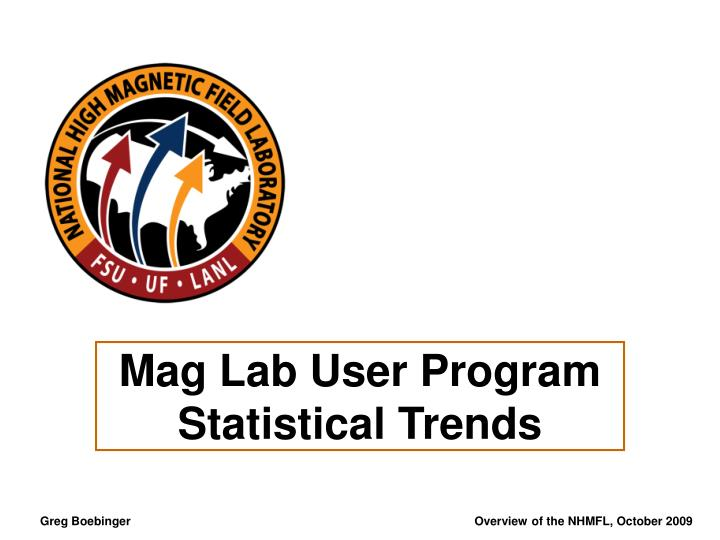 Mag Lab User Program Statistical Trends
