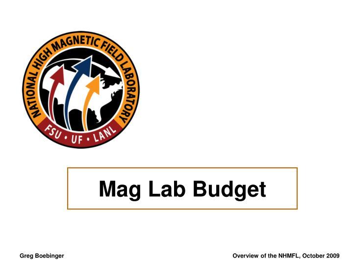 Mag Lab Budget
