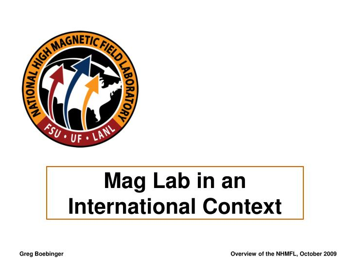 Mag Lab in an