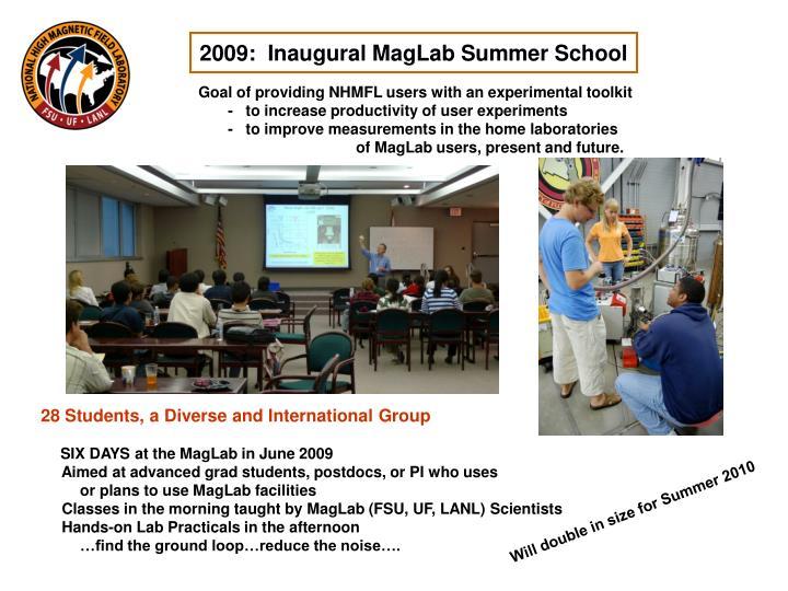 2009:  Inaugural MagLab Summer School