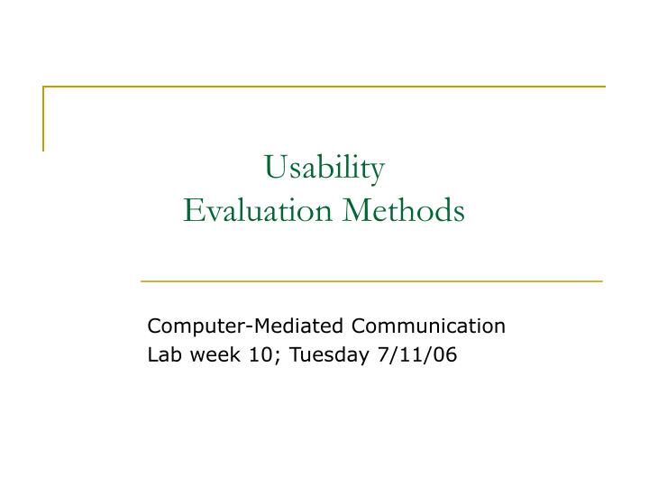 analytical and empirical methods for usability evaluation computer science essay Usability evaluation considered saul greenberg department of computer science university of calgary where certain kinds of usability evaluation methods are.