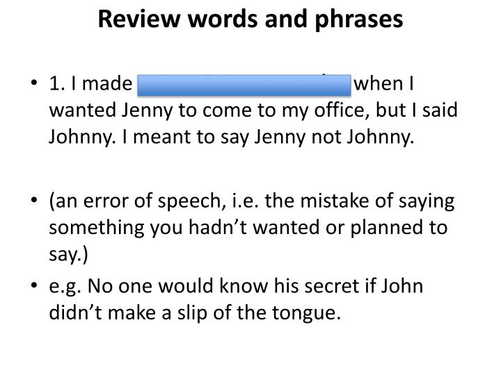 Review words and phrases