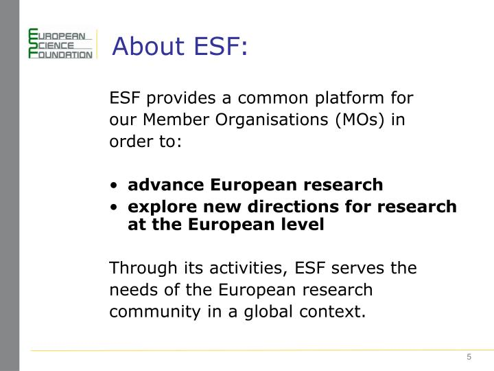 About ESF: