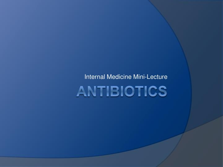 Internal medicine mini lecture