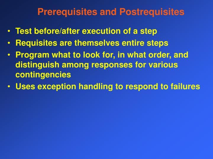 Prerequisites and Postrequisites