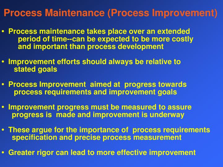 Process Maintenance (Process Improvement)