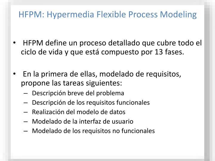 HFPM: Hypermedia Flexible Process Modeling