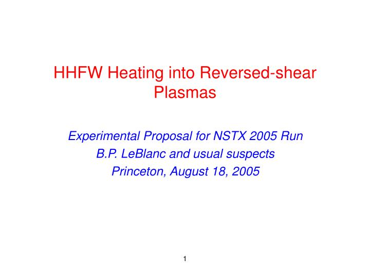 Hhfw heating into reversed shear plasmas