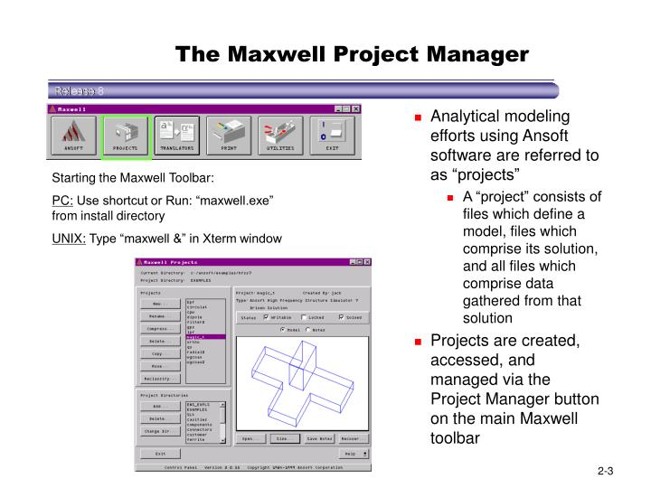 The Maxwell Project Manager