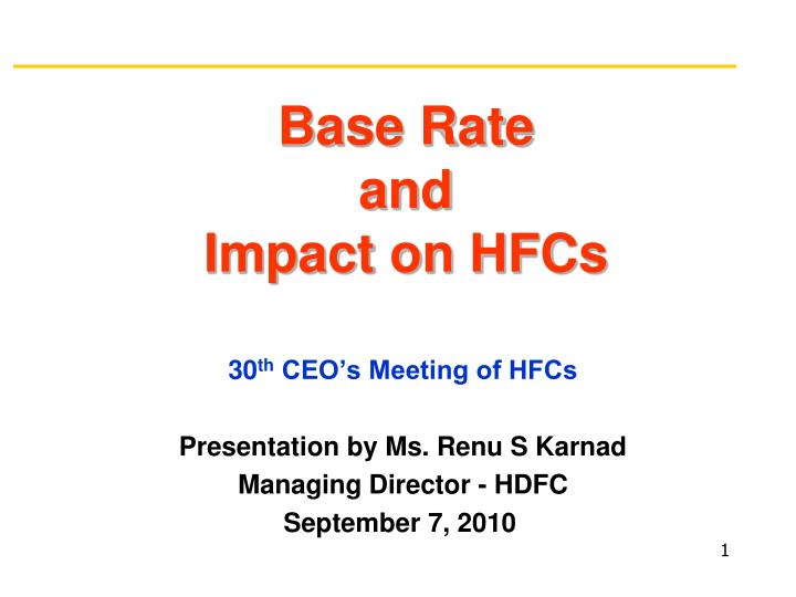 Base rate and impact on hfcs