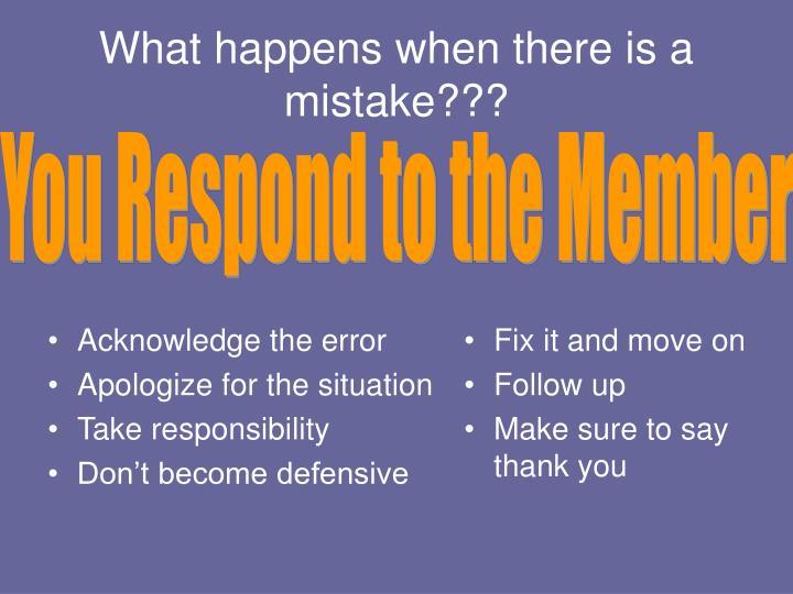 Acknowledge the error