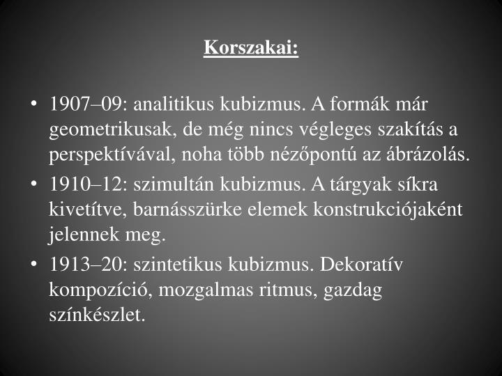 Korszakai: