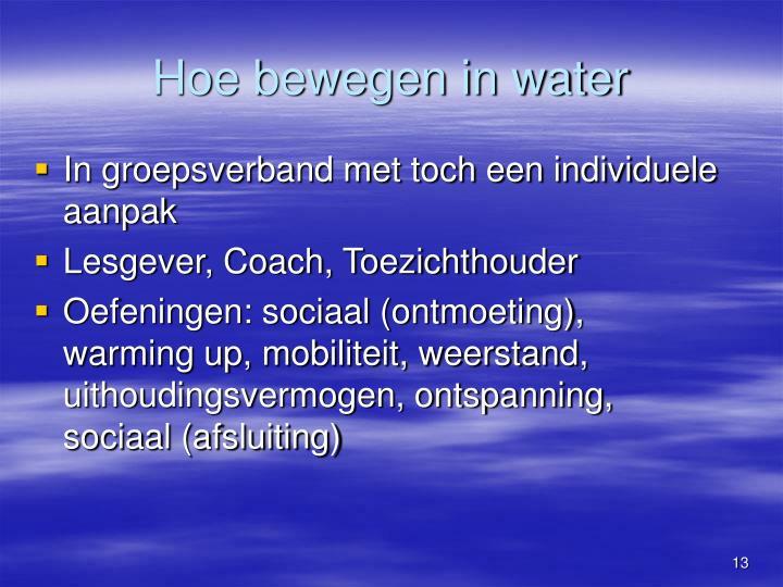 Hoe bewegen in water