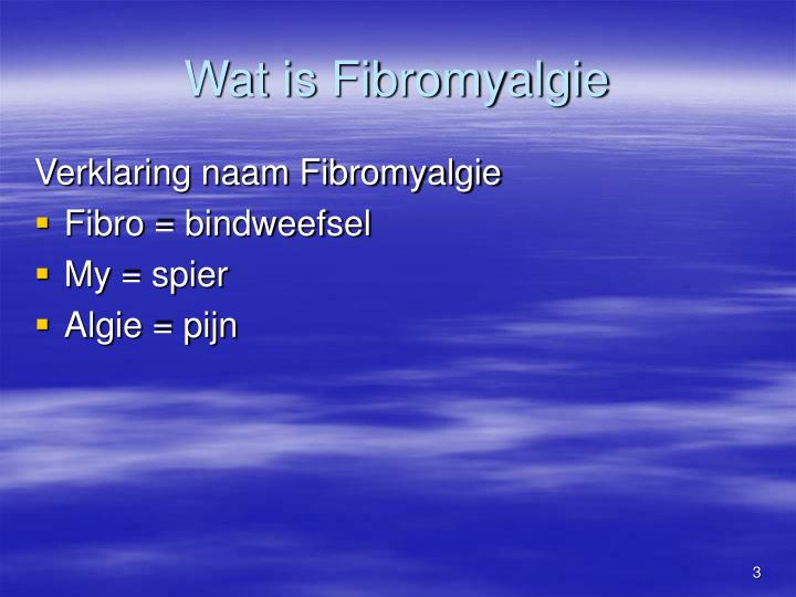 Wat is fibromyalgie