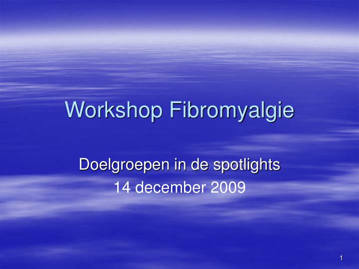 Workshop fibromyalgie