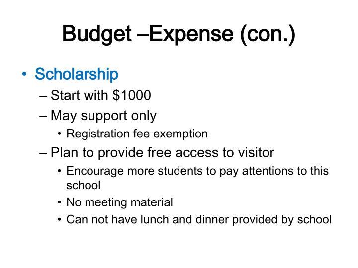 Budget –Expense (con.)