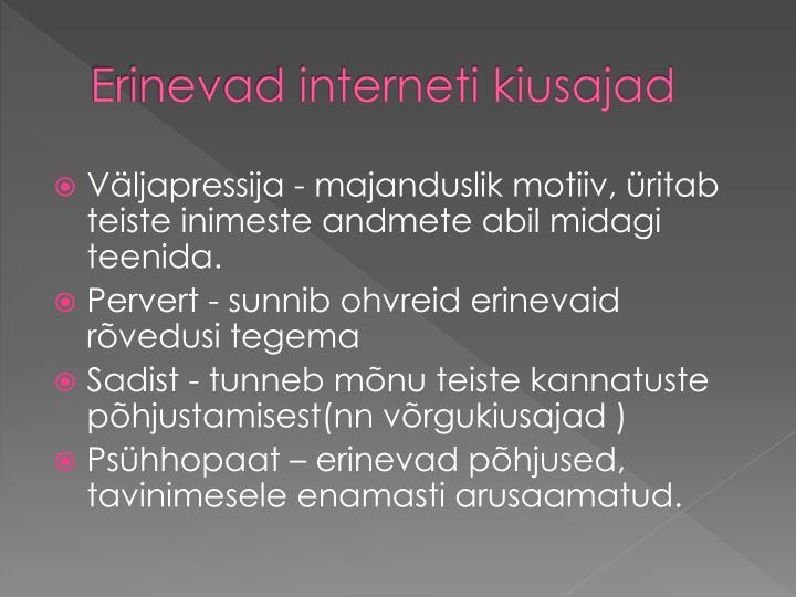 Erinevad interneti kiusajad