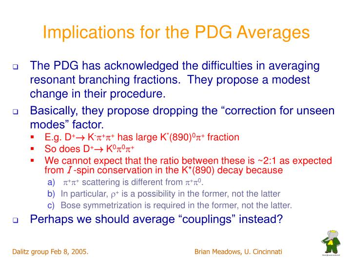 Implications for the PDG Averages