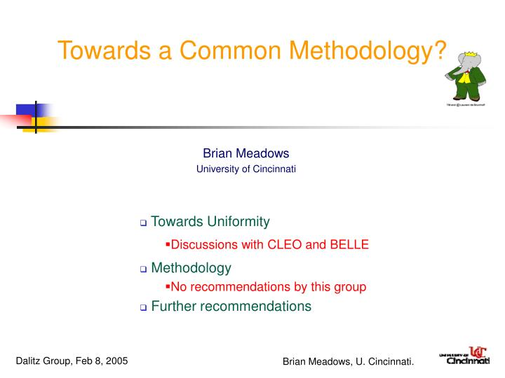 towards a common methodology