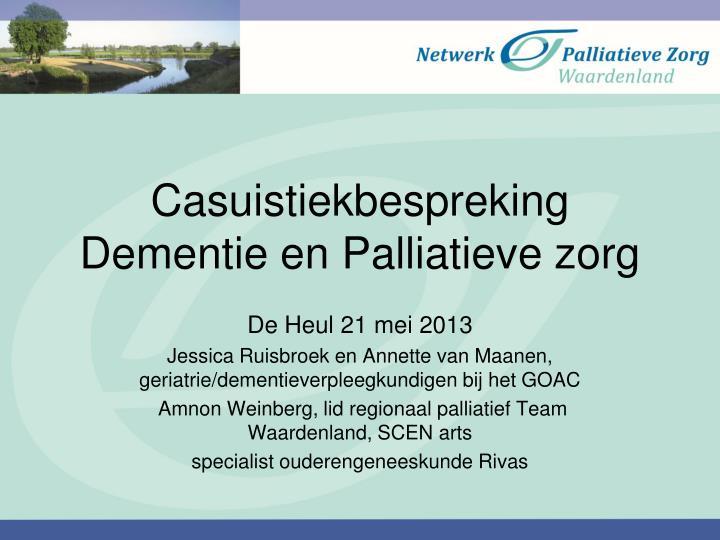 casuistiekbespreking dementie en palliatieve zorg
