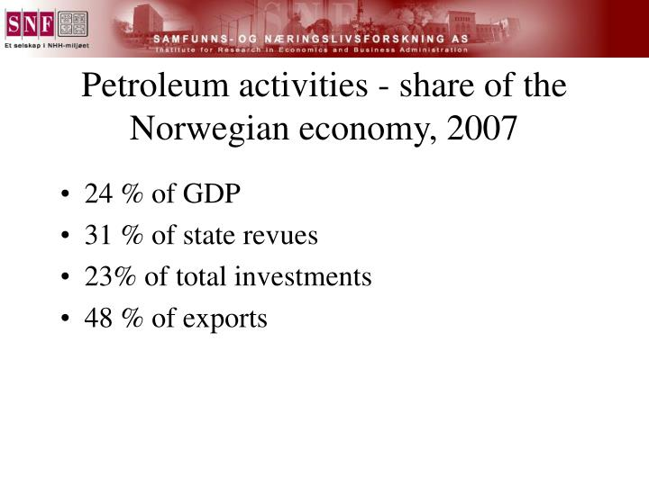 Petroleum activities - share of the Norwegian economy, 2007