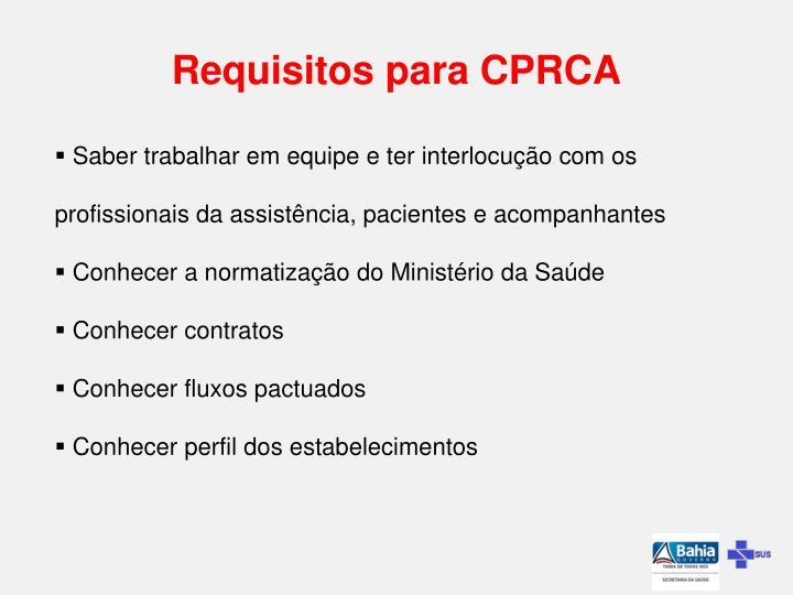 Requisitos para CPRCA