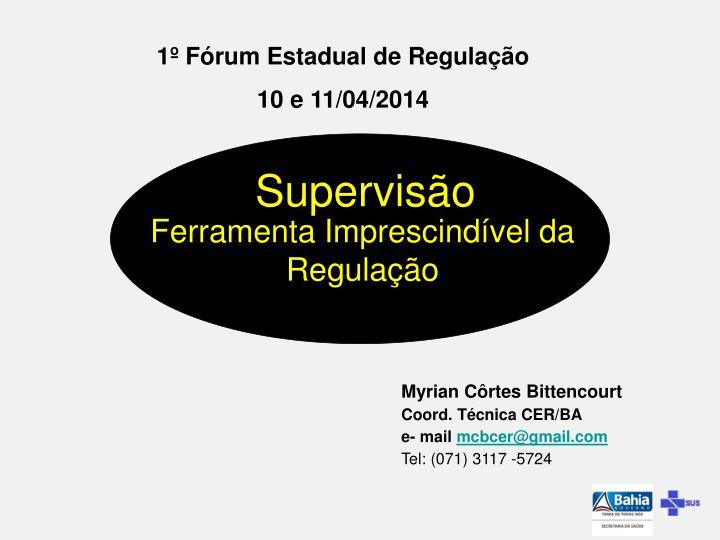 1º Fórum Estadual de Regulação