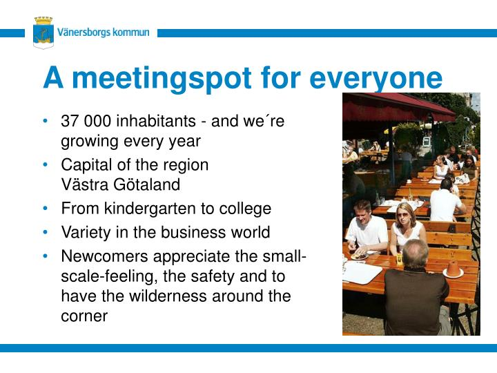 A meetingspot for everyone