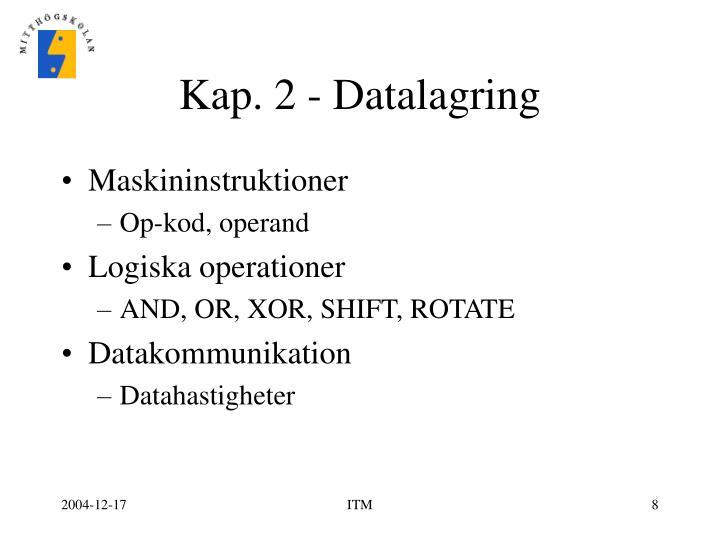 Kap. 2 - Datalagring