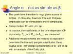 angle not as simple as