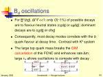 b d oscillations