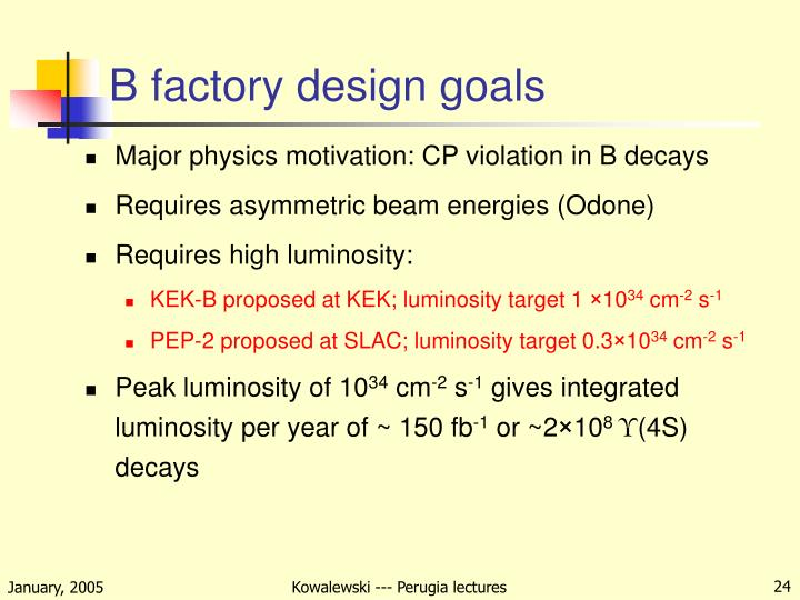 B factory design goals