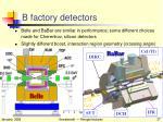 b factory detectors