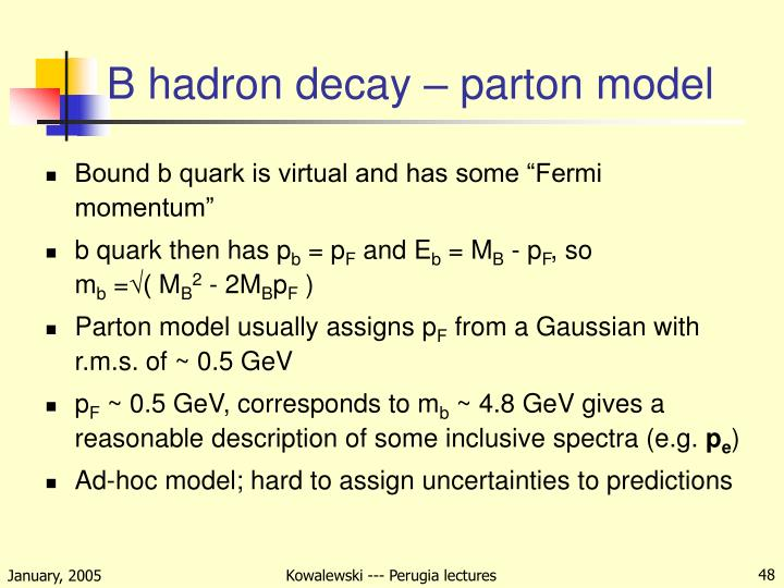 B hadron decay – parton model
